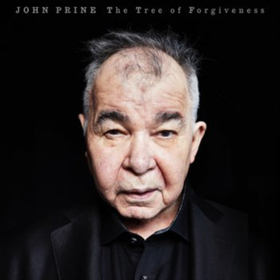 John Prine To Release THE TREE OF FORGIVENESS First Album of New Songs in 13 Years This April