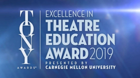 Tony Awards Open Submissions for Excellence in Theatre Education Award
