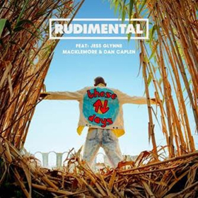 Rudimental Reveal New Single 'These Days' ft. Jess Glynne & More
