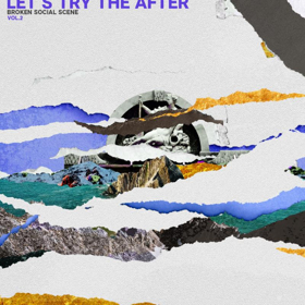 Broken Social Scene Announce 'Let's Try The After - Vol 2'