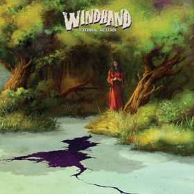 WINDHAND Debut Lead Single GREY GARDEN From New Album ETERNAL RETURN Out On Relapse 10/5