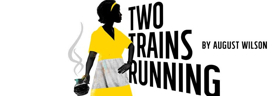 August Wilson's TWO TRAINS RUNNING Takes the Stage at Seattle Rep