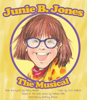 JUNIE B. JONES THE MUSICAL Coming to The Circuit Playhouse