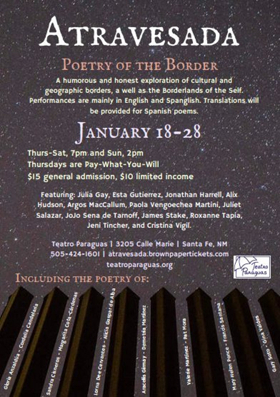 Teatro Paraguas Presents Atravesada: Poetry Of The Border