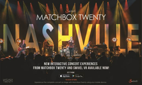 Matchbox Twenty & SwivelVR Team Up For First Ever Fan Controlled Virtual Reality Experience