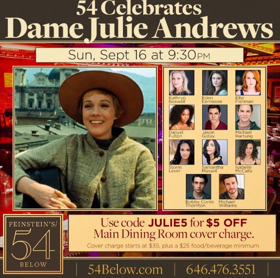 Bobby Conte Thornton, Samantha Massell, Storm Lever, and More Will Celebrate Dame Julie Andrews at Feinstein's/54 Below