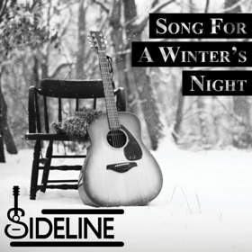 SIDELINE Promotes Upcoming Album With Ethereal Rendition Of  SONG FOR A WINTER'S NIGHT