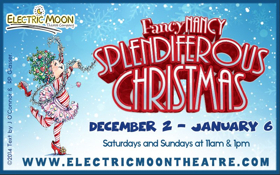 Electric Moon Theatre Co Presents FANCY NANCY SPLENDIFEROUS CHRISTMAS – THE MUSICAL