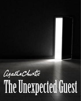 Warner Stage Company Presents Agatha Christie's THE UNEXPECTED GUEST
