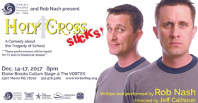 BWW Review: Rob Nash's HOLY CROSS SUCKS Both Hilarious and Heartwarming
