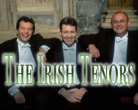 The Irish Tenors Take the Stage St. Patrick's Day Weekend