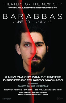 Theater for the New City Presents World Premiere of BARABBAS