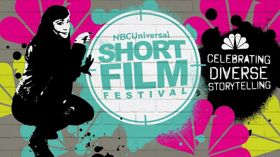 NBCUniversal's Short Film Festival Names Finalists