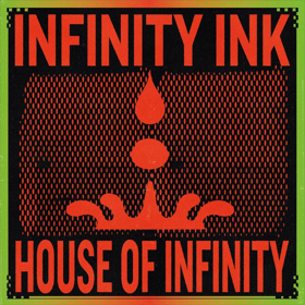 Infinity Ink Unveil Debut Album 'House Of Infinity'