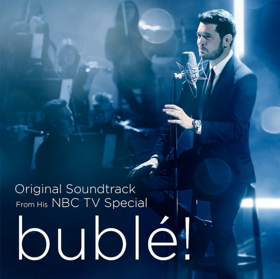 NBC to Release 'bublé!' Original Soundtrack from TV Special