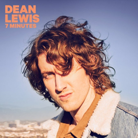 Dean Lewis Releases Highly Anticipated New Single 7 MINUTES