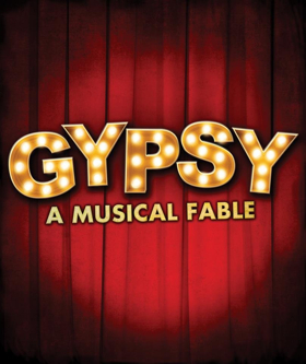 Secret Theatre Musical presents the Classic Musical GYPSY