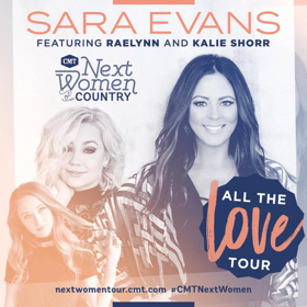 Sara Evans, RaeLynn, and Kalie Shorr Kick Off CMT Next Women of Country Tour With Sold Out NYC Show!