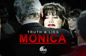 ABC News to Present TRUTH AND LIES: MONICA AND BILL