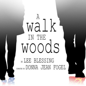 The Barrow Group's A WALK IN THE WOODS Begins Saturday, March 17
