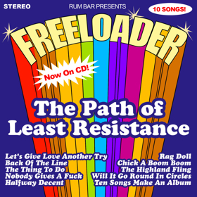 THE PATH OF LEAST RESISTANCE By Boston All-Stars Freeloader Comes 7/14 From Rum Bar Records