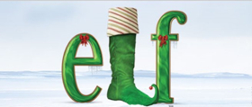 The Music Hall Presents The Ogunquit Playhouse Production Of ELF THE MUSICAL