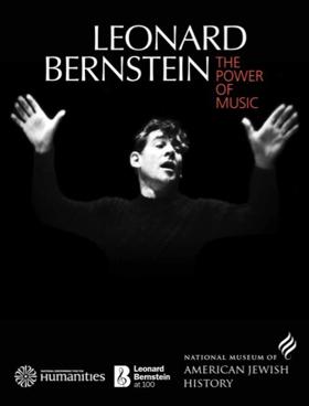 LEONARD BERNSTEIN: THE POWER OF MUSIC to Open at Brandeis University