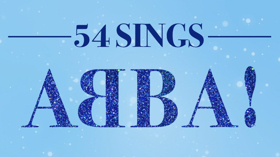 Stars of DEAR EVAN HANSEN, BE MORE CHILL, and More Will Sing Abba at Feinstein's/54 Below