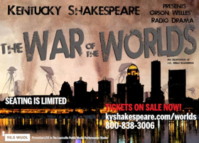 KY Shakespeare Presents WAR OF THE WORLDS