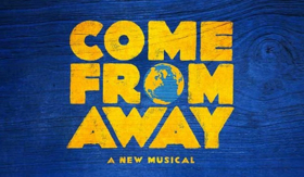 COME FROM AWAY To Perform At The 10th Annual And Final ROCKIN' BIG GIVE Event