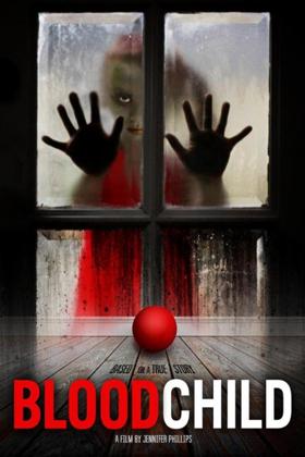 Fantasy Thriller BLOOD CHILD Rises for Revenge September 11th on VOD