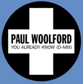 Paul Woolford Delivers Huge New D-Mix of YOU ALREADY KNOW