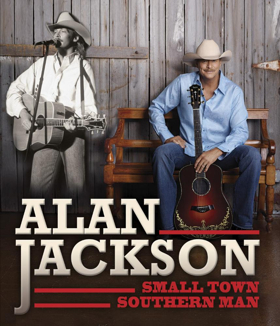 ALAN JACKSON: SMALL TOWN SOUTHERN MAN to Arrive on Digital and DVD
