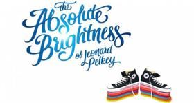 Honest Pint Theatre Company Presents THE ABSOLUTE BRIGHTNESS OF LEONARD PELKEY
