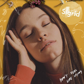 Sigrid Debuts New Single, 'Don't Feel Like Crying'