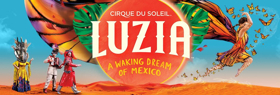 Cirque du Soleil LUZIA Makes its Way to Houston