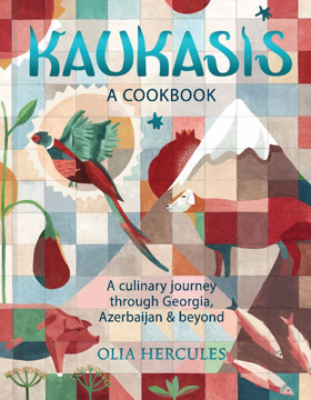 BWW Review: KAUKASIS-An Enticing New Cookbook by Olia Hercules