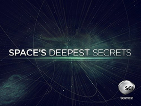 Science Channel to Premiere New Season of SPACE'S DEEPEST SECRETS