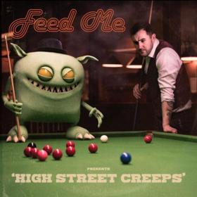 Feed Me to Release New Studio Album 'High Street Creeps'