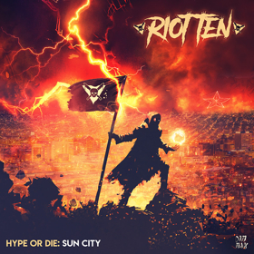 Riot Ten Drops Dubstep & Hip-Hop Influenced HYPE OR DIE: SUN CITY EP Ahead of His Own Hype Or Die Fest