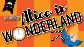Nathan Lee Graham, Alexis Michelle, and More Lead 54 SINGS ALICE IN WONDERLAND