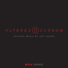 Lakeshore Records Releases ALTERED CARBON The Original Netflix Series Soundtrack This Friday 2/9