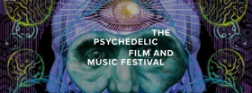The Psychedelic Film and Music Festival Comes To New York City From October 1-6
