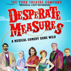 The York Theatre Company Releases Three Cast Recordings: DESPERATE MEASURES, UNEXPECTED JOY, and LONESOME BLUES
