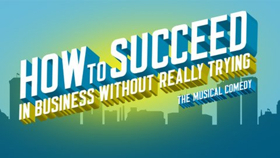 Complete Casting Announced for Skylar Astin, Betsy Wolfe, and Michael Urie Led HOW TO SUCCEED at the Kennedy Center