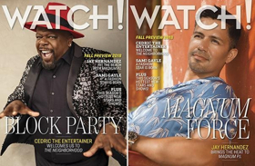 Cedric the Entertainer and Jay Hernandez on the Cover of CBS' Watch! Magazine