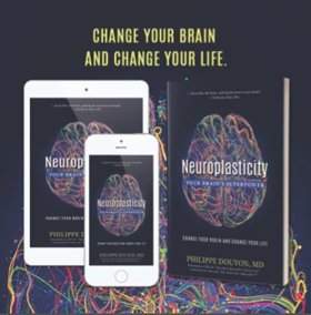 NEUROPLASTICITY: YOUR BRAIN'S SUPERPOWER by Philippe Douyon will Release on 4/23