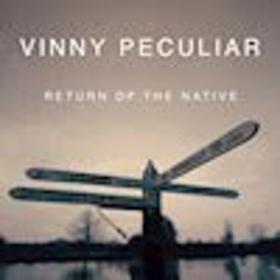 Folk Rock's National Treasure Vinny Peculiar Releases New Album RETURN OF THE NATIVE