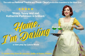 Book Tickets Now For HOME, I'M DARLING in the West End