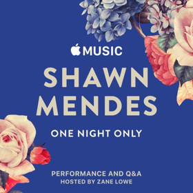 Apple Music Presents Shawn Mendes, ONE NIGHT ONLY Concert & Live Stream